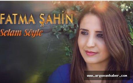 FATMA ŞAHİN'İN SELAM SÖYLE İSİMLİ ALBÜMÜ ÇIKTI
