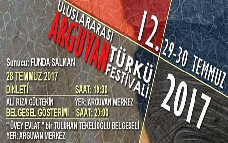 ARGUVAN TÜRKÜ FESTİVALİ'NİN 29-30 TEMMUZDA YAPILACAĞI AÇIKLANDI