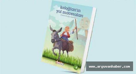 Hatice Eroğlu Akdoğan'ın  Keloğlan'ın Yol Maceraları İsimli Kitabı Çıktı