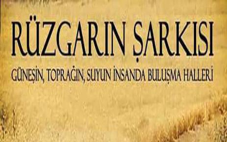 Rüzgârın Şarkısı Belgeseli 13 Martta İstanbul Ataşehir'de