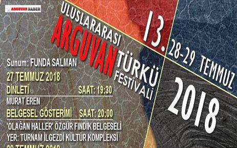 ARGUVAN TÜRKÜ FESTİVALİ'NİN 28-29 TEMMUZDA YAPILACAĞI AÇIKLANDI