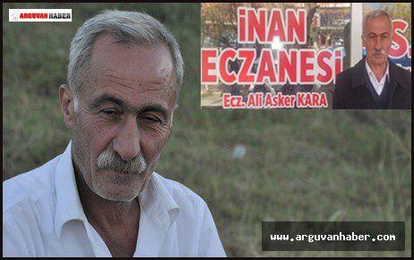 ECZACI ALİ ASKER KARA HAYATINI KAYBETTİ