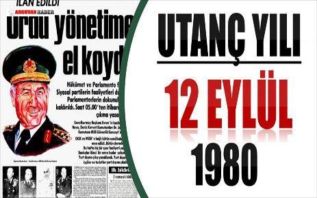 UTANÇ YILI 12 EYLÜL 1980