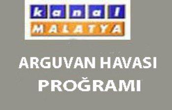 KANAL MALATYA'DA ARGUVAN HAVASI