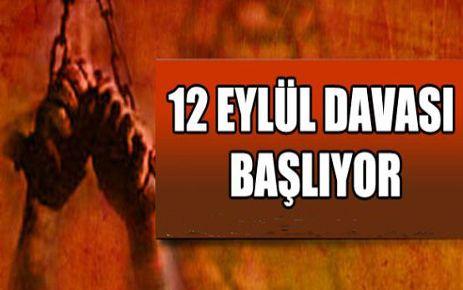 TARİHİ 12 EYLÜL DAVASI EKSİK BAŞLIYOR
