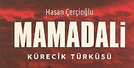 """HASAN ÇERÇİOĞLU YENİ ROMANI MAMADALİ""""Yİ ANLATTI"""