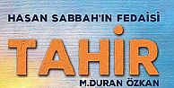 Hasan Sabbahın Fedaisi Tahir İsimli Roman Çıktı