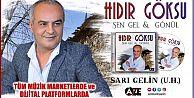 HIDIR GÖKSU#039;NUN YENİ ALBÜMÜ ÇIKTI
