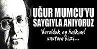 UĞUR MUMCU#039;NUN TARİHE GEÇEN SÖZLERİ