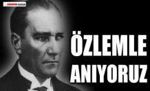 ULU ÖNDER ATATÜRK'Ü SAYGIYLA ANIYORUZ