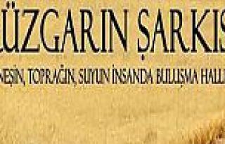 Rüzgârın Şarkısı Belgeseli 13 Martta İstanbul...
