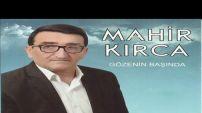 Mahir Kırca Ft. Mehmet Balaman - Gözenin Başında