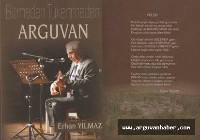 """Erhan Yılmaz'ın """"Bitmeden Tükenmeden Arguvan' adlı üçüncü kitabı çıktı."""