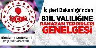 İçişleri Bakanlığı Ramazan Tedbirleri Genelgesi Yayınladı