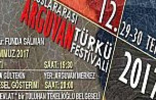 ARGUVAN TÜRKÜ FESTİVALİ'NİN 29-30 TEMMUZDA...